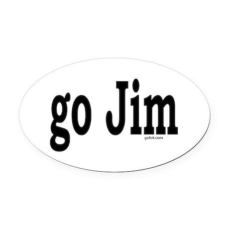 go Jim Oval Car Magnet