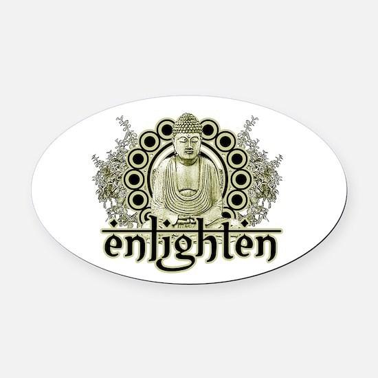 "Buddha ""Enlighten"" Oval Car Magnet"