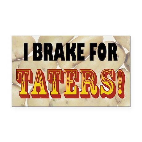 I Brake for Taters! Bumper Rectangle Car Magnet