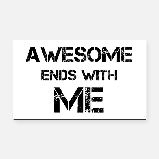Awesome end with Me Rectangle Car Magnet