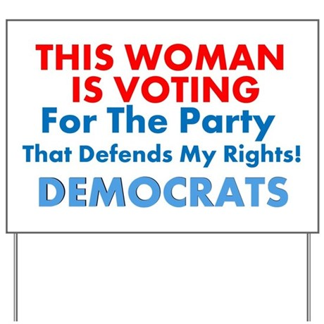60th Anniversary Gifts >> Women Voting Democrats Lawn Sign by LiberalsCreatingProgress