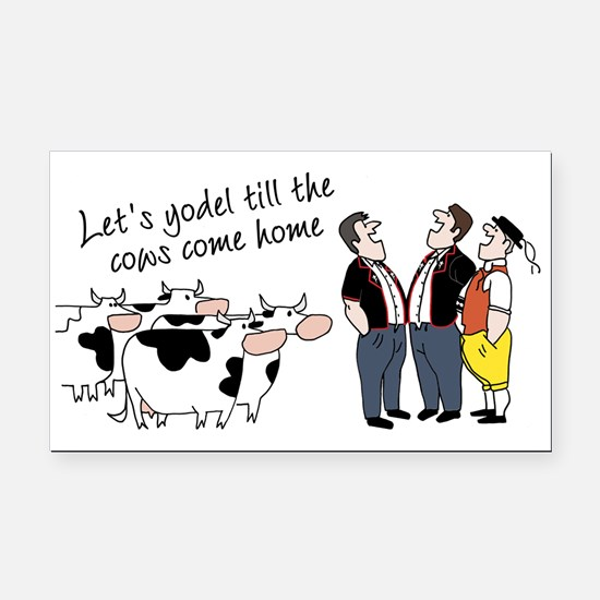 Yodel Till the Cows Come Rectangle Car Magnet