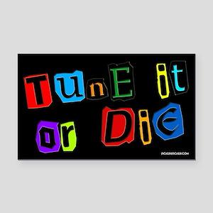 Tune it or die