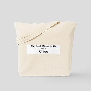Chico: Best Things Tote Bag