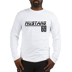 Mustang 69 Long Sleeve T-Shirt