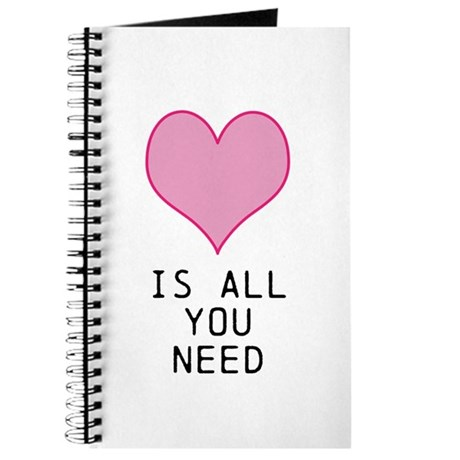Love Is All You Need Journal