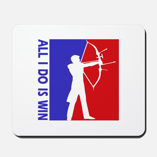 All I do is win Archery designs Mousepad