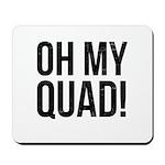 O. M. Q. Mousepad