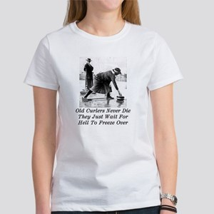 Old Curlers Wait For Hell To Women's T-Shirt