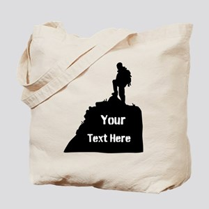 Hiking Climbing. Your Text. Tote Bag