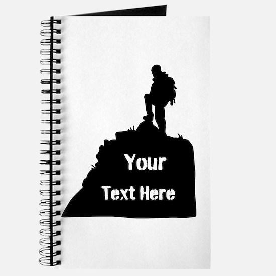 Hiking Climbing. Your Text. Journal