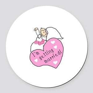 I'm Getting Married Round Car Magnet