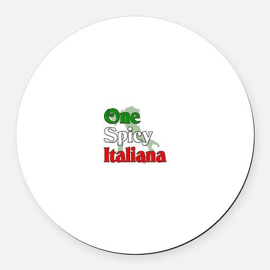 One Spicy Italiana Round Car Magnet