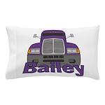 Trucker Bailey Pillow Case