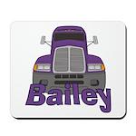 Trucker Bailey Mousepad