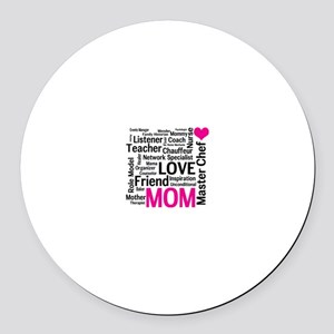 Mothers Day or Mom's Birthday Round Car Magnet