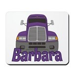 Trucker Barbara Mousepad