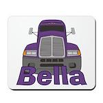 Trucker Bella Mousepad