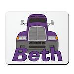 Trucker Beth Mousepad