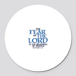 Fear of the Lord Round Car Magnet