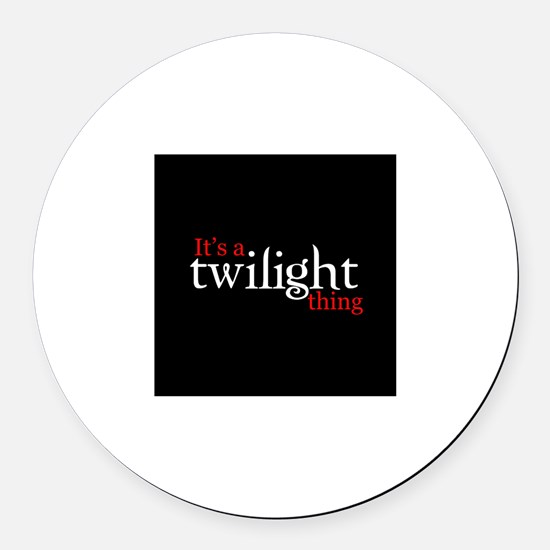 It's a Twilight thing Round Car Magnet