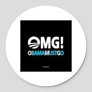 OMG! obamamustgo Round Car Magnet