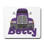 Trucker Betty Mousepad