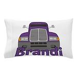 Trucker Brandi Pillow Case