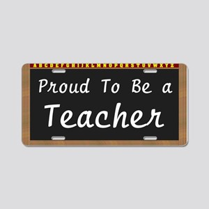 Proud Teacher Aluminum License Plate