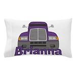 Trucker Brianna Pillow Case
