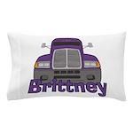 Trucker Brittney Pillow Case