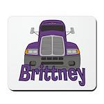 Trucker Brittney Mousepad