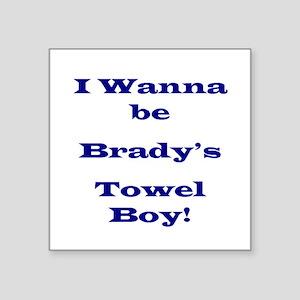 Tom Brady's Towel Boy Square Sticker