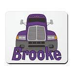 Trucker Brooke Mousepad