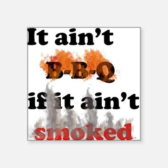 Bbq-smoked Square Sticker