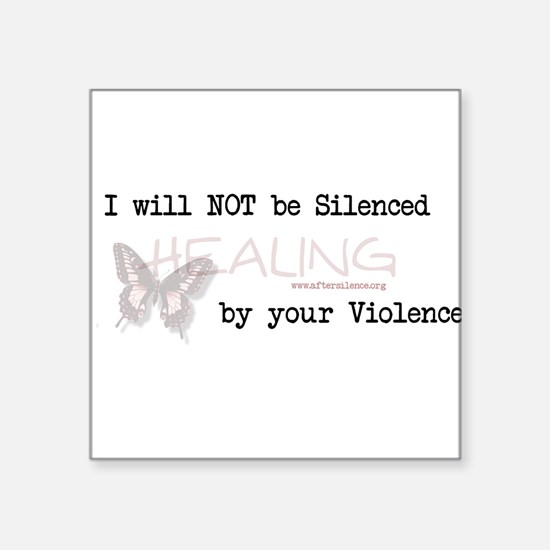 I Will Not Be Silenced Square Sticker