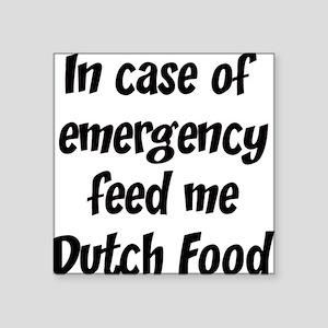 Feed me Dutch Food Square Sticker