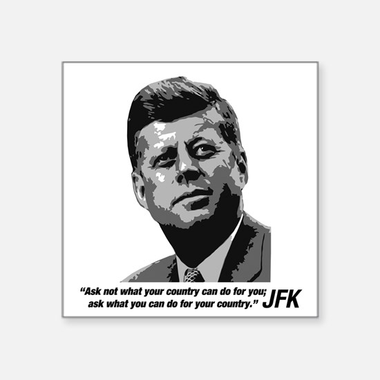 JFK...Ask not... Square Sticker