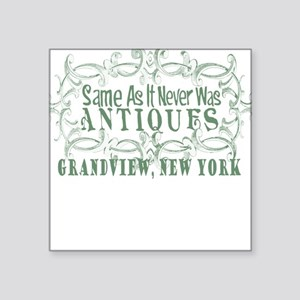 Same as it never was antiques Square Sticker