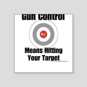 Gun Control Square Sticker