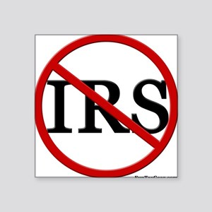 No IRS Square Sticker