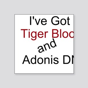 Tiger Blood & Adonis DNA Square Sticker