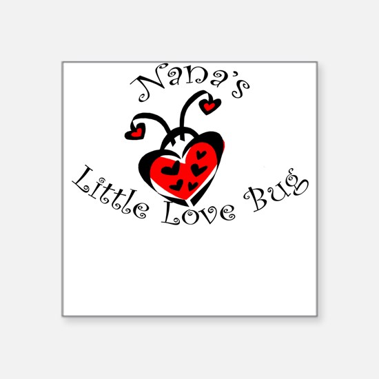 Nana's Love Bug Ladybug Square Sticker