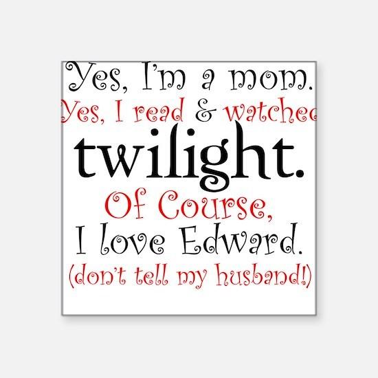 Twilight Moms 4 Square Sticker