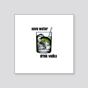 Save water... Square Sticker