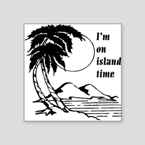 On Island Time Square Sticker