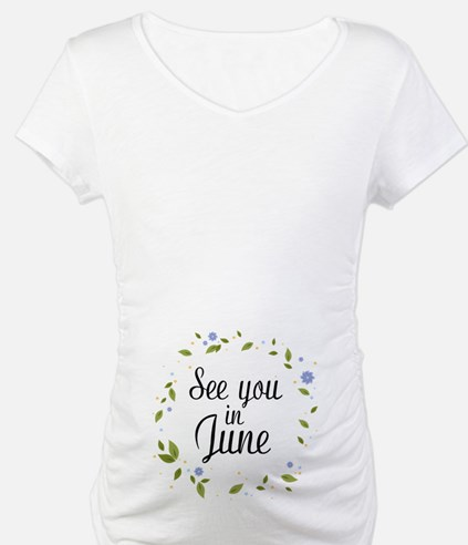 See You In June Shirt
