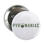 PYROMANIAC - OD 2.25