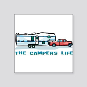 The campers life Square Sticker