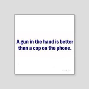 Gun in hand Square Sticker